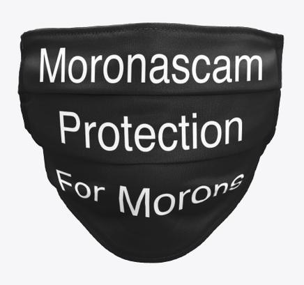Moronascam Masks